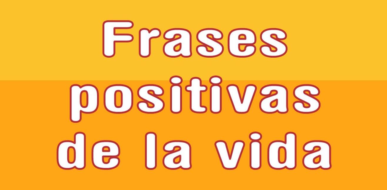 50 Frases Positivas Para Atraer La Abundancia A Tu Vida